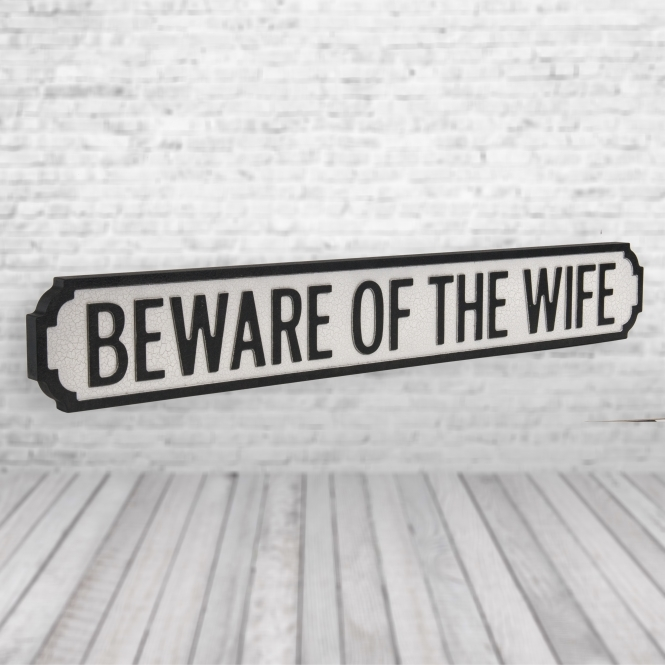 1Wall Beware Of THe Wife Vintage Road Sign / Street Sign