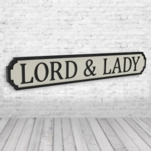 Lord and Lady Vintage Road Sign / Street Sign | For The Perfect Couple