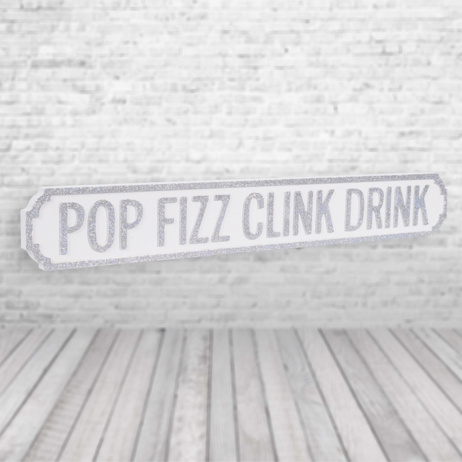 1Wall Pop Fizz Clink Drink Vintage Road Sign / Street Sign | Perfect for Champagne Lovers