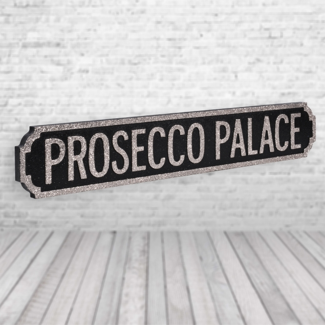 1Wall Prosecco Palace Vintage Road Sign / Street Sign | Perfect For Prosecco Lovers Black Champagne