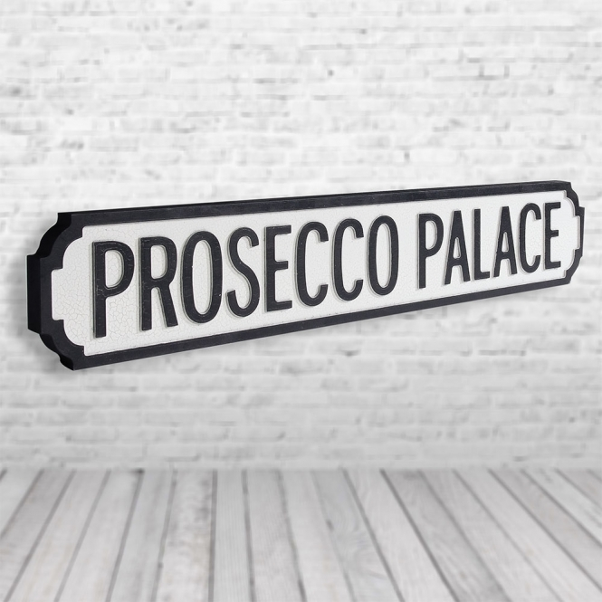 1Wall Prosecco Palace Vintage Road Sign / Street Sign | Perfect For Prosecco Lovers!