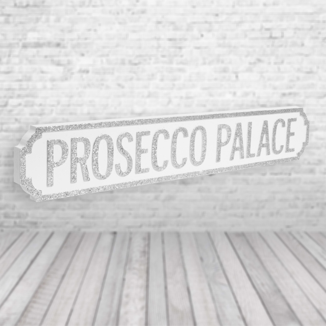 1Wall Prosecco Palace Vintage Road Sign / Street Sign | Perfect For Prosecco Lovers! White Silver