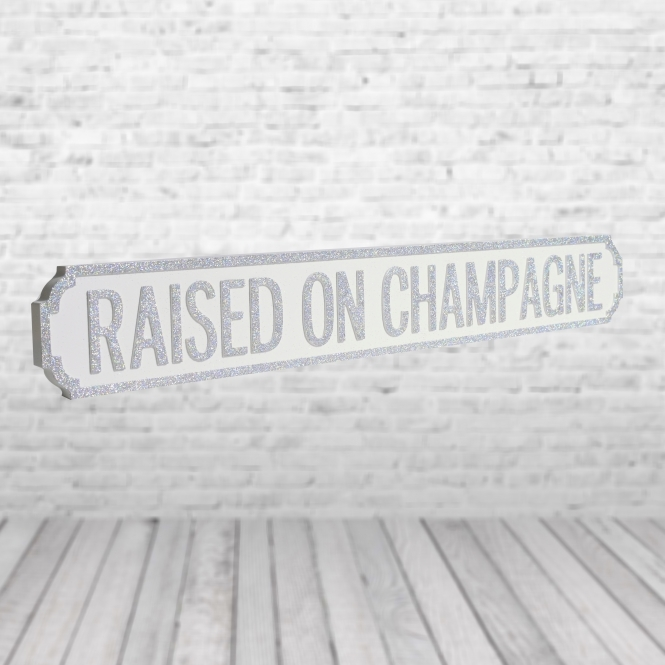 1Wall Raised On Champagne Vintage Road Sign / Street Sign | Perfect for Champagne Lovers