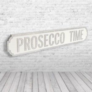 Prosecco Time Vintage Road Sign / Street Sign | Perfect for Prosecco Lovers