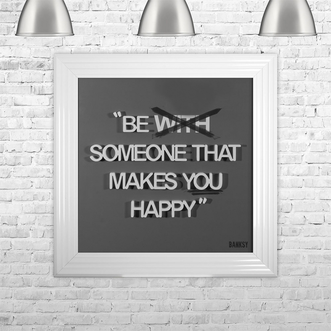 SHH Interiors BE [WITH] SOMEONE THAT MAKES YOU HAPPY | FRAMED 3D TEXT ARTWORK | 75cm x 75cm