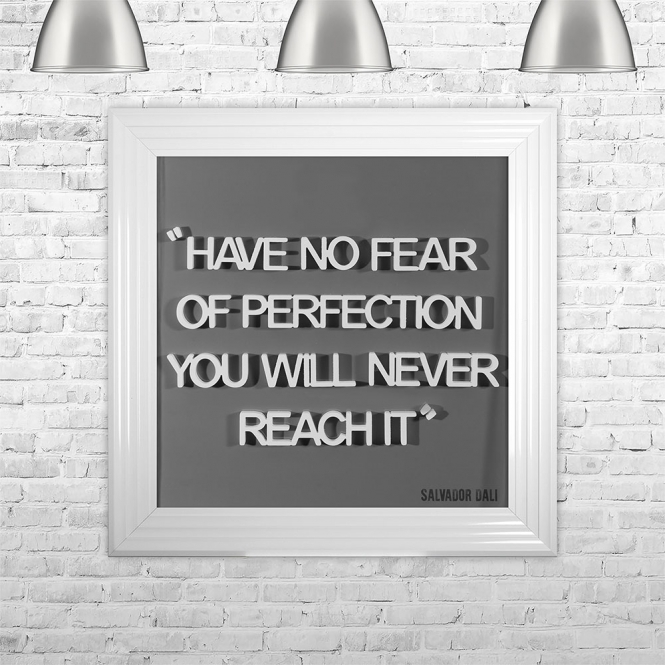 SHH Interiors HAVE NO FEAR OF PERFECTION YOU WILL NEVER REACH IT | FRAMED 3D TEXT ARTWORK | 75cm x 75cm