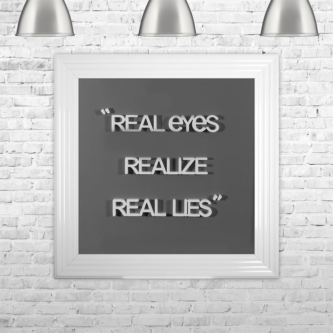 SHH Interiors REAL EYES. REALIZE. REAL LIES | FRAMED 3D TEXT ARTWORK | 75cm x 75cm