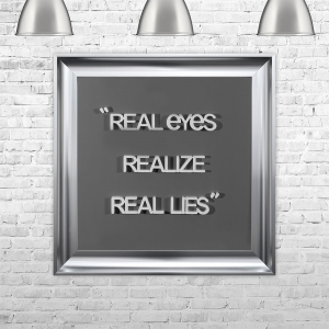 REAL EYES. REALIZE. REAL LIES | FRAMED 3D TEXT ARTWORK | 75cm x 75cm