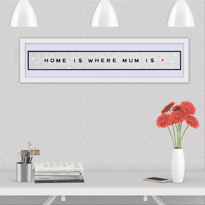The Playing Card Co. Home Is Where Mum Is Quote on Glitter Background 90cm x 20cm